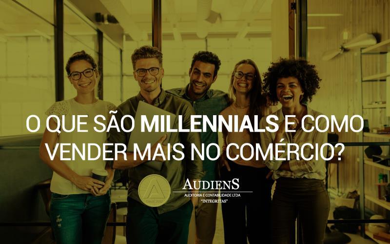 O Que São Millennials E Como Vender Mais No Comércio?
